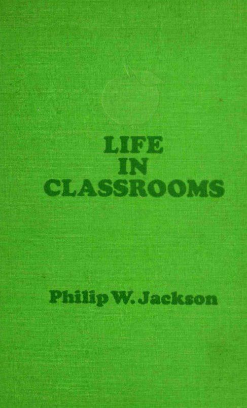 زندگی در کلاس های درس