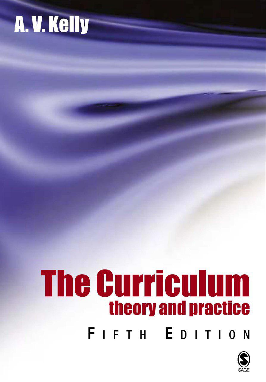 برنامه درسی: نظریه و عمل (کلی، ۲۰۰۴)