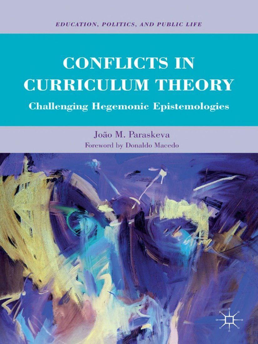 تعارض های نظریه برنامه درسی: چالش شناخت شناسی های سلطه گرا