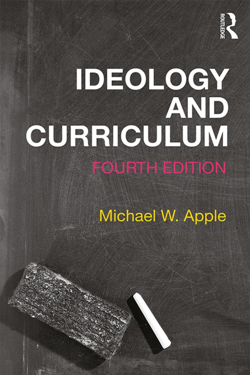 ایدئولوژی و برنامه درسی (اپل، ۲۰۱۹)