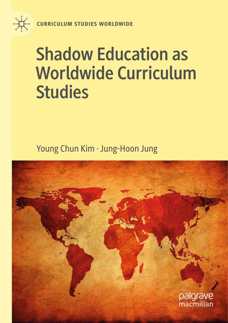برنامه درسی سایه در پهنه مطالعات برنامه درسی در جهان (کیم و جانگ، ۲۰۱۹)