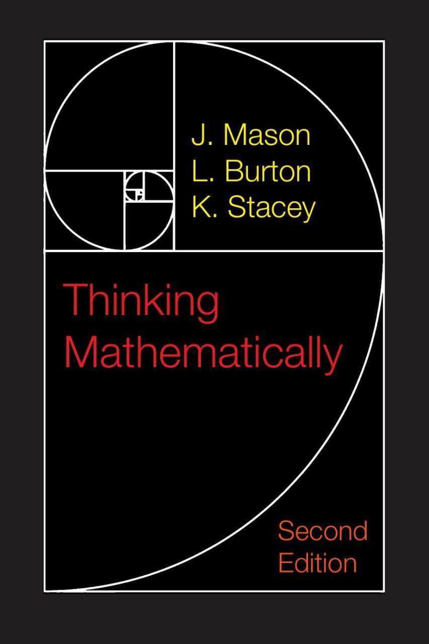 ریاضی وار اندیشیدن (میسون، برتون و استیسی، ۲۰۱۰)