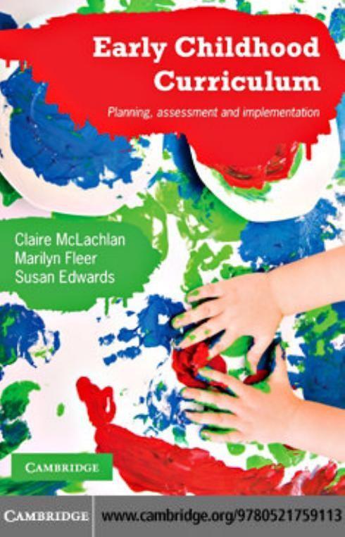 برنامه درسی اوان کودکی: برنامه ریزی، سنجش و اجرا (مک لکلن، فلیر و ادواردز، ۲۰۱۰)