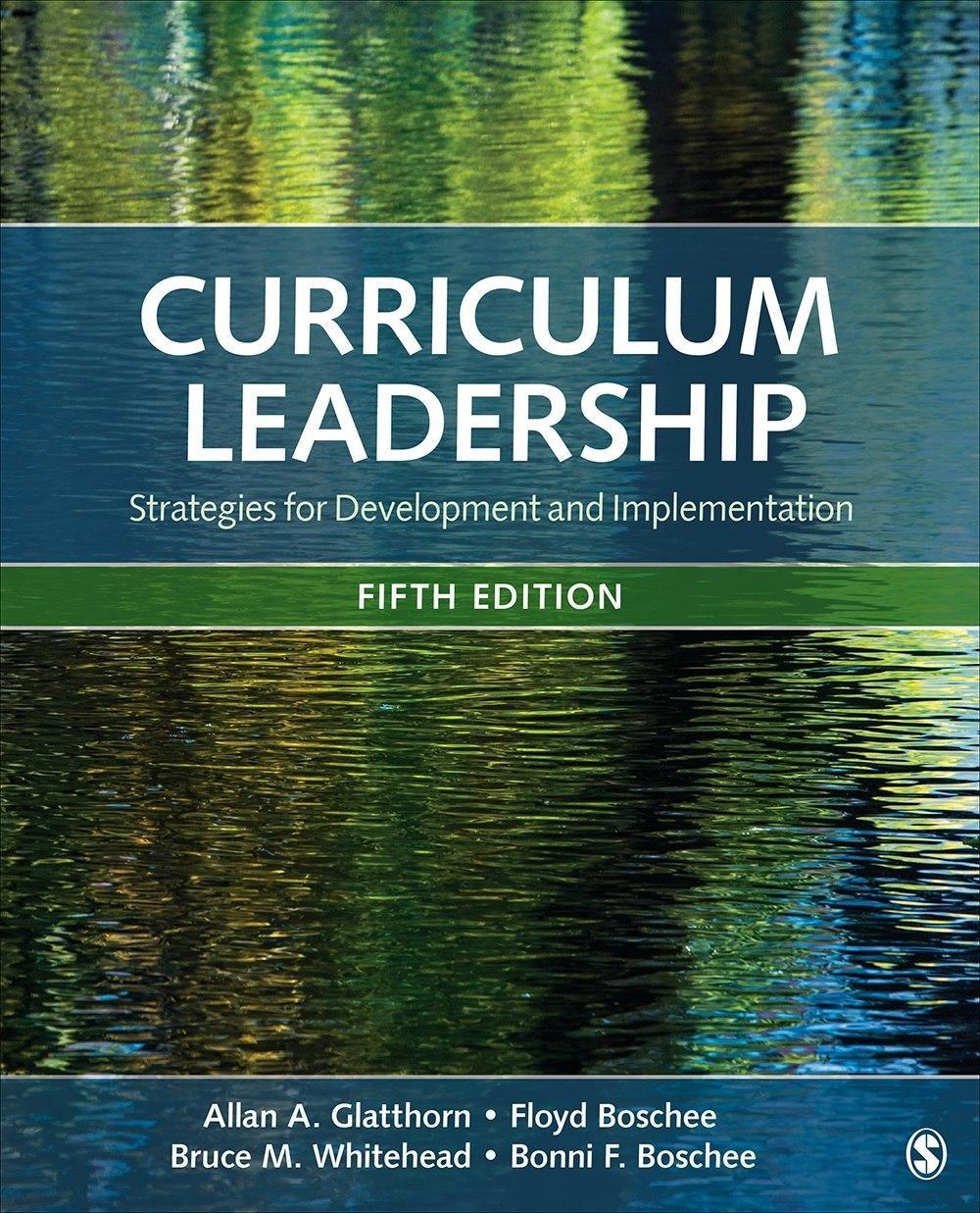 راهبری برنامه درسی: راهبردهایی برای تدوین و اجرای برنامه های درسی (گلاتورن و همکاران، ۲۰۱۹)