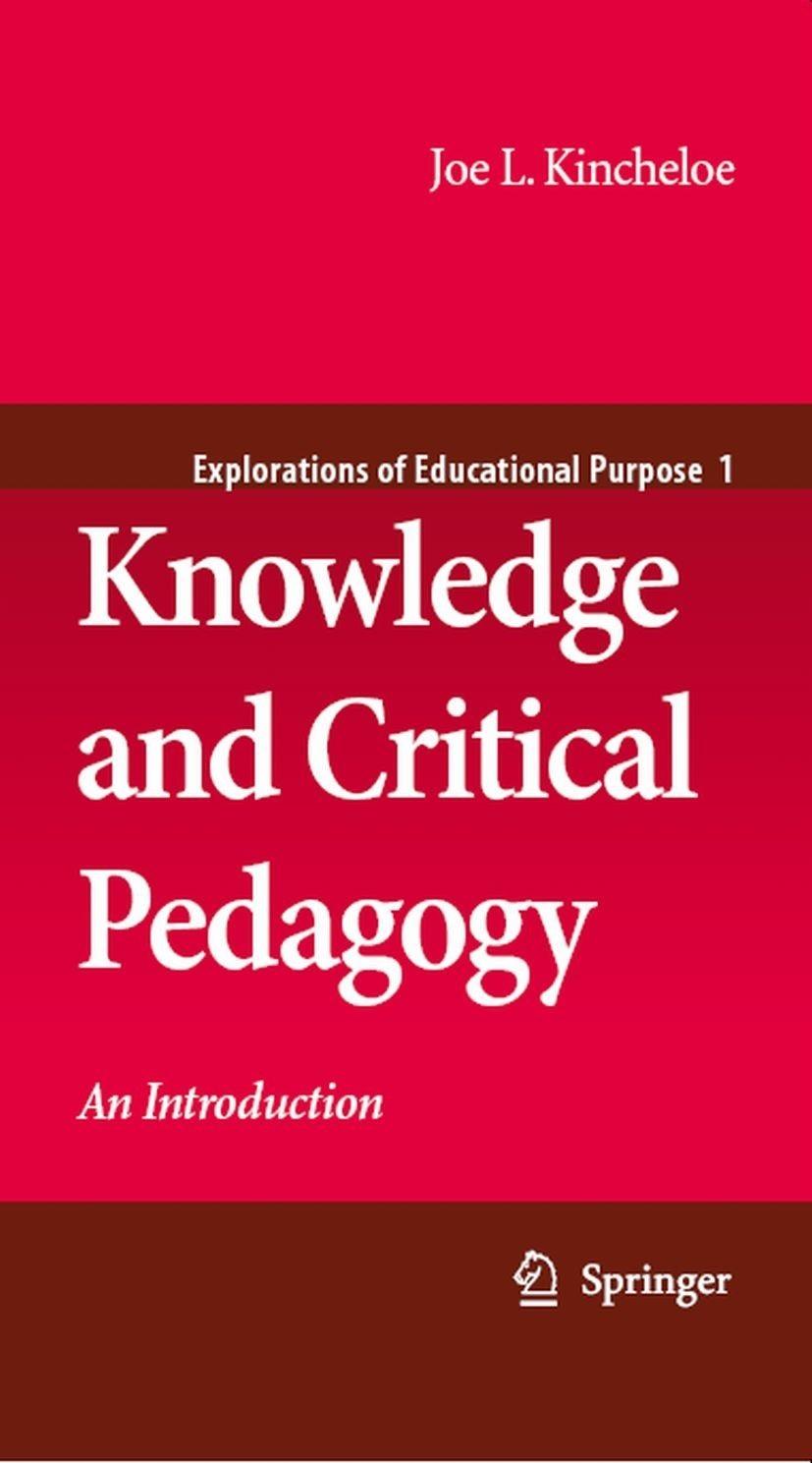 مقدمه ای بر دانش و پداگوژی انتقادی (کینچلو، ۲۰۰۸)