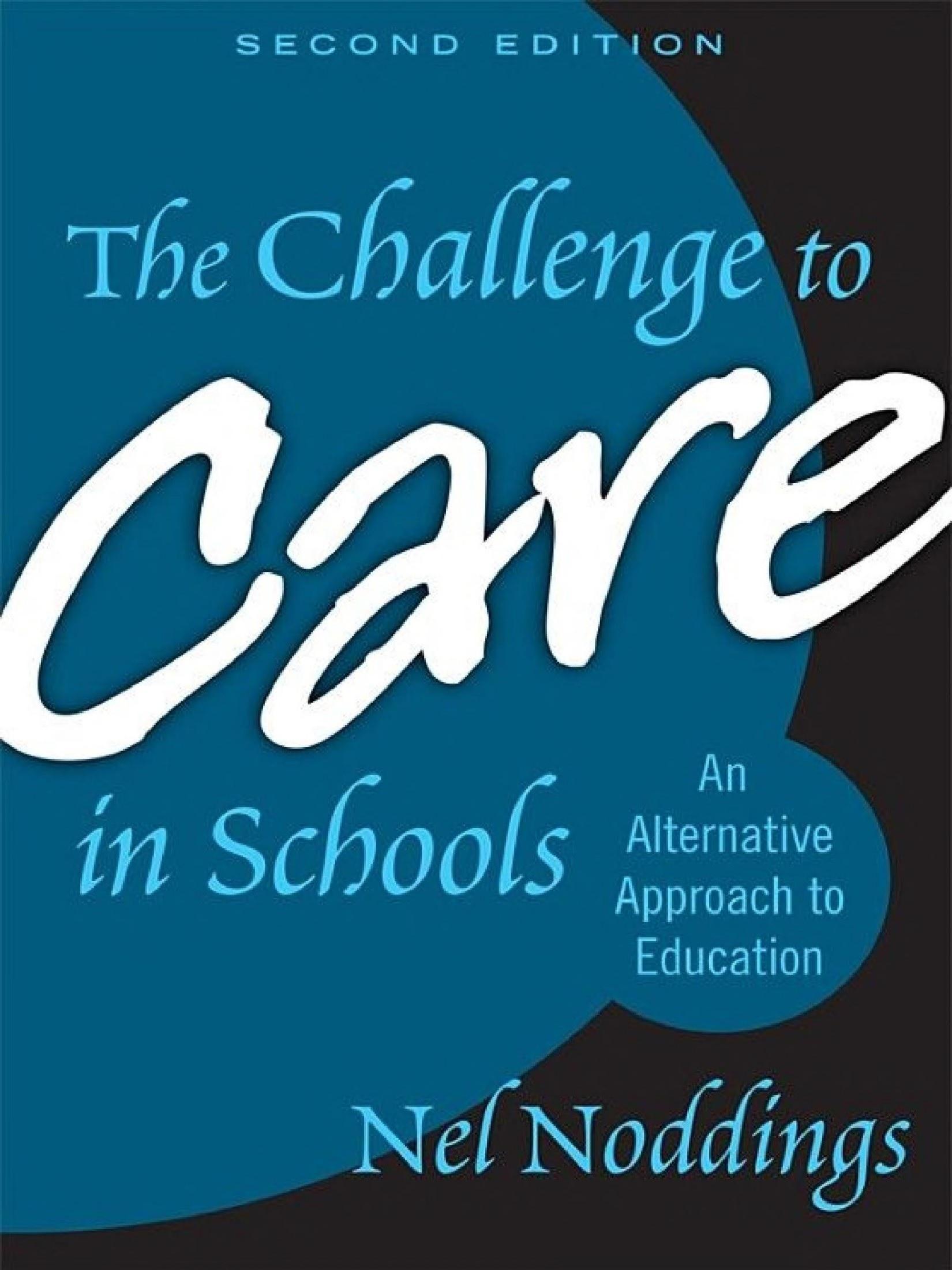 چالش های غمخواری در مدارس: رویکردی بدیل در تعلیم و تربیت (نادینگز، ۲۰۰۵)