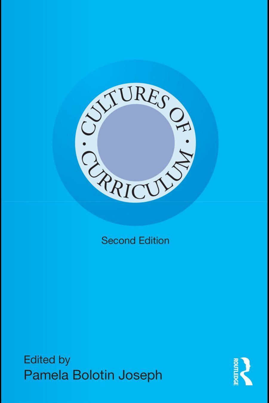 بازخوانی: فرهنگهای برنامه درسی (جوزف، پی. بی. ۲۰۱۱)