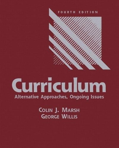 برنامه درسی: رویکردهای جایگزین، مباحث جاری. (مارش و ویلیس، ۲۰۰۷)